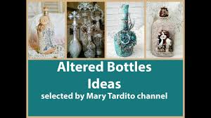 100 whimsical altered bottles ideas crafts to make and sell