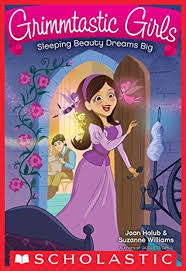sleeping beauty dreams big grimmtastic girls 5 joan holub