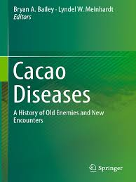 bryan a bailey lyndel w meinhardt eds cacao diseases a