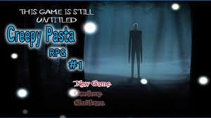 a creepy pasta rpg part 1 youtube