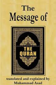the message of the quran by muhammad asad the message of the quran kindle edition by muhammad asad