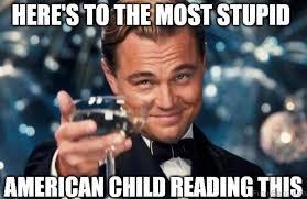Stupid Friends Meme - 70 hilarious american memes