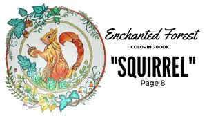 enchanted forest coloring book squirrel youtube