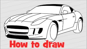 sports car drawing how to draw a car jaguar f type 2017 step by step youtube