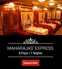 maharaja express india luxury train tours luxury train travel in india luxury