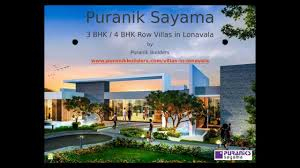 villas in lonavala by puranik sayama puranik builders youtube