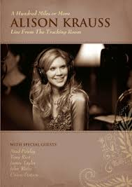 alison krauss u003e a hundred miles or more american songwriter