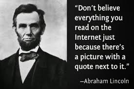 Everything On The Internet Is True Meme - never trust an internet meme apart from this one quotes