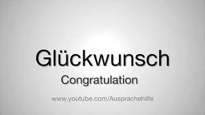 wedding wishes german wie glückwunsch ausspricht how to pronounce congratulation