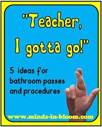 Bathroom Pass Ideas 5 Ideas For Bathroom Passes And Procedures Bathroom Pass
