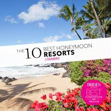 best for honeymoon best honeymoon hotels in hawaii pools packages and more