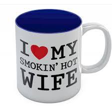 valentine day gifts for wife i love my smokin hot wife mug valentine s day greenturtle