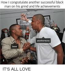 Successful Black Man Memes - 25 best memes about successful black man successful black