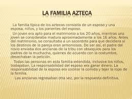 imagenes de familias aztecas investigando a los aztecas parte 2 vida cotidiana