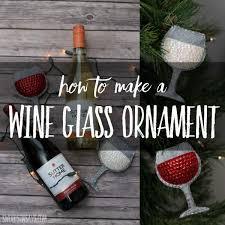 wine glass christmas ornaments 16 christmas ornaments diy christmas crafts