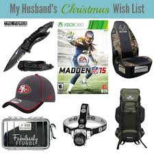 my husband u0027s christmas wish list