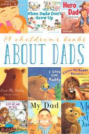 16 fun kids u0027 books about dads