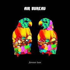 air bureau air bureau forever cd album at discogs