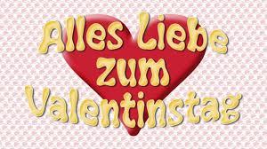 valentinstag 2018 spruche valentinstag spruche valentinstag 2018 alles liebe zum valentinstag 2018