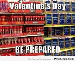 Be Prepared Meme - 6f valentine s day be prepared meme pmslweb