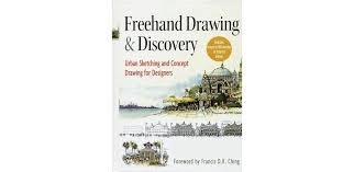 freehand drawing and discovery urban sketching and concept