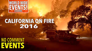 California Wildfires Rocky Fire by 2016 California Fire Burns Fast Moving Wildfire In Southern