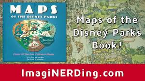 disney parks map maps of the disney parks book unboxing and thoughts review
