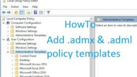 to add policy templates admx adml in local group policy editor