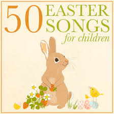 religious easter songs for children 50 easter songs for children by christian youth choir