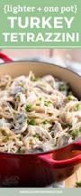healthy recipes for thanksgiving dinner best 25 recipes for leftover turkey ideas on pinterest easy