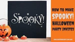 printable scary halloween invitations how to make u0027spooky u0027 halloween party invitations create u0026 craft