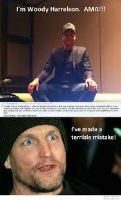 Meme Woody - woody harrelson reddit meme weknowmemes