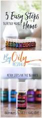 3 simple easy steps to a more chemical free home by oily design