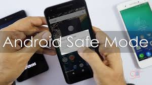 how to take safe mode on android how to use safe mode on your android phones