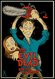 Evil Dead Meme - the evil dead are in my shed alternate universe know your meme