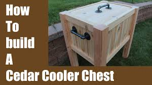 build a cedar cooler chest iron pipe hardware youtube
