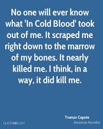 in cold blood quotes truman capote quotes quotehd daily quotes