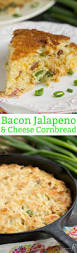 southern cheesy jalapeno bacon skillet cornbread call me pmc