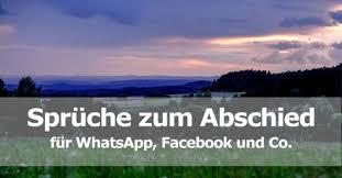 spr che zum abschied sprüche zum abschied für whatsapp co giga