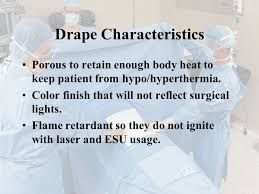 Draping Terminology Objectives State The Purpose Of Surgical Draping Discuss Various
