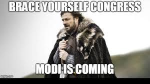 Meme Brace Yourself - modi is coming bjp karnataka uses famous game of thrones meme to