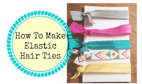 elastic hair ties how to make elastic hair ties southern savers