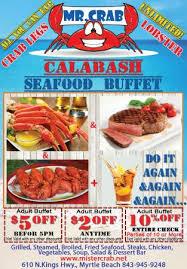 Best Buffet Myrtle Beach by Mr Crab Calabash Seafood Buffet Myrtle Beach Restaurant