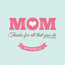 mothers day card with quote thanks for all what you do royalty