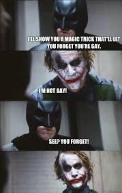 Magic Trick Meme - i ll show you a magic trick that ll let you forget you re gay i m