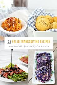 25 paleo thanksgiving recipes for appetizers and side dishes
