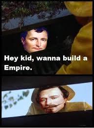 Build A Meme - hey kid wanna build an empire france empire meme