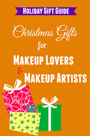 gifts for makeup artists 10 best christmas gifts for makeup and makeup artists