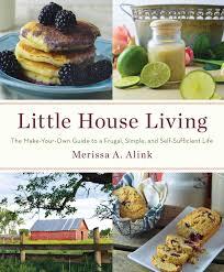 little house living book by merissa a alink official