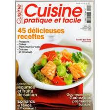 cuisine pratique et facile pratique et facile 8 45 délicieuses recettes